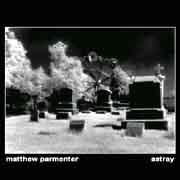 Matthew Parmenter Astray