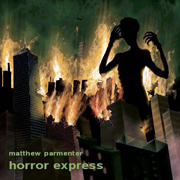 Matthew Parmenter Horror Express