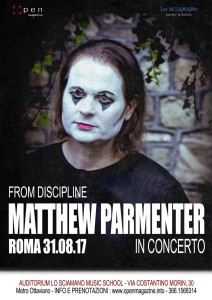 Matthew Parmenter live in Rome, August 31, 2017