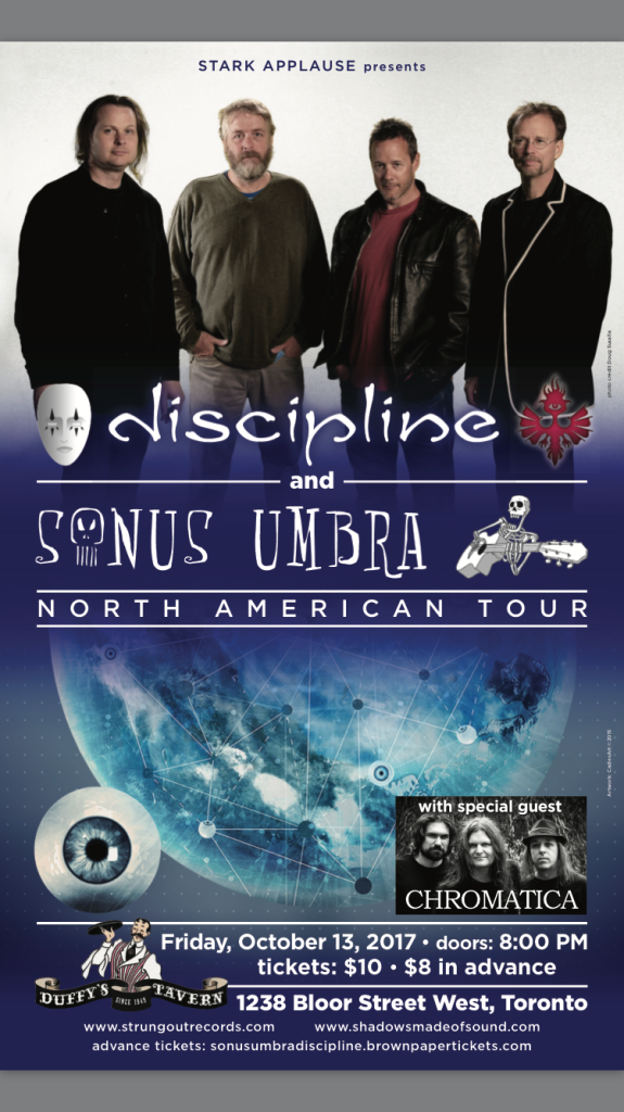 Discipline, Sonus Umbra, Chromatica  October 13, 2017 at Duffy's in Toronto, Canada